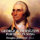 George Washington: Portrait In Song thumbnail