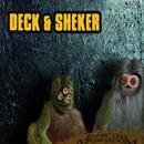 Deck & Sheker thumbnail