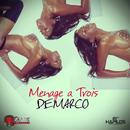 Menage A Trois - Single thumbnail