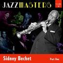 Jazzmasters Vol 2 - Sidney Bechet - Part 1 thumbnail