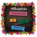Florecita Rockera (Radio Edit) thumbnail