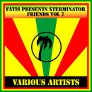Fatis Presents Xterminator Friends Vol 7 thumbnail