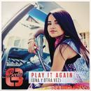 Play It Again (Una Y Otra Vez) thumbnail