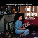 Las Canciones Que Siempre Quise Grabar Amalia Mendoza thumbnail