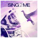 Sing2Me (Single) thumbnail