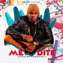 Me Dite (Version Carnaval) thumbnail