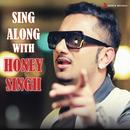 Sing Along With Honey Singh thumbnail