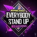 Everybody Stand Up (Single) thumbnail