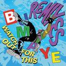 Watch Out For This (Bumaye) (Remixes) (Single) thumbnail
