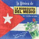 La Música De La Bodeguita: Vol. 1 De Cuba Con Sabor thumbnail
