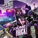 Krumbz 2 Brickz (Explicit) thumbnail