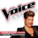 I Have Nothing (The Voice Performance) (Single) thumbnail