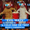 "Evil Ways (As Featured in ""A Cold One or Two"" Reese's Commercial) - Single thumbnail"