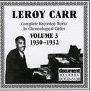 Leroy Carr Vol. 3 (1930-1932) thumbnail