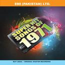 Super Hit Songs Of 1971 (For Pakistani Films) thumbnail