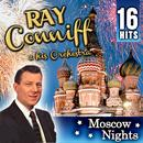 Ray Conniff & Orchestra. Moscow Nights 16 Hits thumbnail