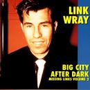 Big City After Dark - Missing Links Volume 2 thumbnail