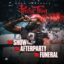 The Show, The Afterparty, The Funeral thumbnail