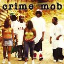 Crime Mob (U.S. Non-PA Version) thumbnail