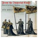 From The Imperial Court: Music For The House Of Hapsburg thumbnail
