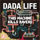 This Machine Kills Ravers (Single) thumbnail