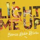 Light Me Up (Single) thumbnail