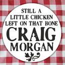 Still A Little Chicken Left On That Bone (Radio Single) thumbnail