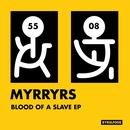Blood Of A Slave EP thumbnail