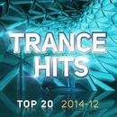 Trance Hits Top 20 - 2014-12 thumbnail