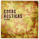Cosas Rusticas thumbnail