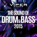The Sound Of Drum & Bass 2015 thumbnail