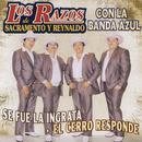 Se Fue La Ingrata- El Cerro Responde thumbnail