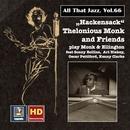 All That Jazz, Vol. 66: Hackensack – Thelonius Monk & Friends Play Monk & Ellington (2016 Remaster) thumbnail