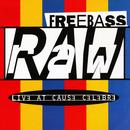 Raw - Live At Cause Celebre thumbnail