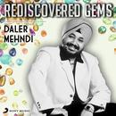 Rediscovered Gems: Daler Mehndi thumbnail