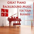 Great Piano Background Music For Your Business thumbnail