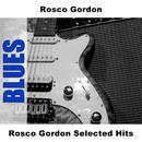 Rosco Gordon Selected Hits thumbnail