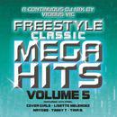 Freestyle Classic Mega Hits Vol. 5 thumbnail