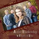 Ashlee Blankenship & Blades Of Blue thumbnail