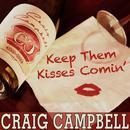 Keep Them Kisses Comin' (Hot Radio Mix) (Single) thumbnail