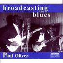 Broadcasting The Blues: Black Blues In The Segregation Era thumbnail