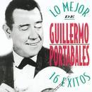 Lo Mejor De Guillermo Portabales - 16 Exitos thumbnail