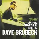Dave Brubeck, Takin' on His Chords & Notes thumbnail