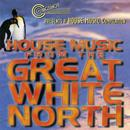House Music From The Great White North thumbnail