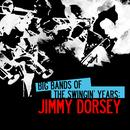 Big Bands Of The Swingin' Years: Jimmy Dorsey thumbnail