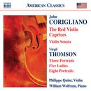 Corigliano: Red Violin Caprices (The) / Violin Sonata / Thomson, V.: 5 Ladies / Portraits thumbnail