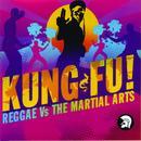 Kung Fu! Reggae Vs The Martial Arts thumbnail