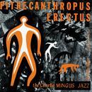 Pithecanthropus Erectus thumbnail