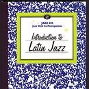 Introduction To Latin Jazz (Reissue) thumbnail