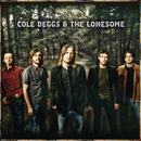 Cole Deggs & The Lonesome thumbnail